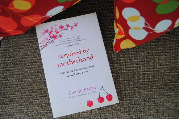 Surprised by Motherhood by Lisa-Jo Baker