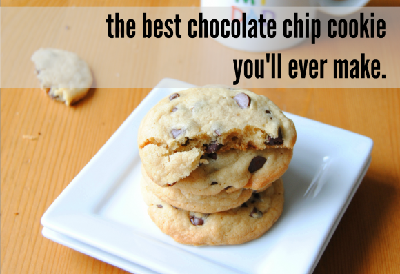 the best chocolate chip cookie you'll ever make