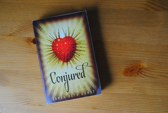 Conjured by Sarah Beth Durst