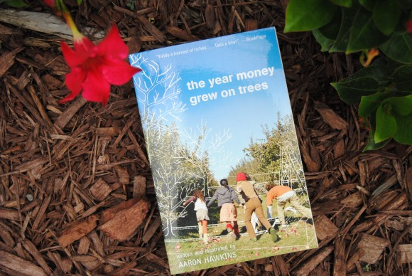 The Year Money Grew on Trees by Aaron Hawkins