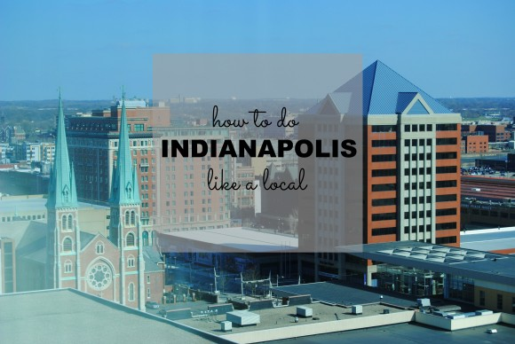how to do Indy like a local