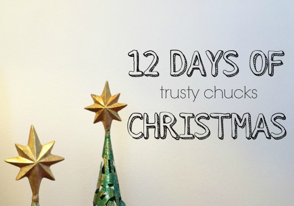 12 Days of Trusty Chucks Christmas 2