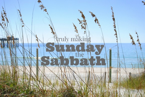 keep the Sabbath holy