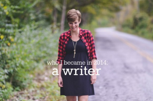who I became in 2014 a writer