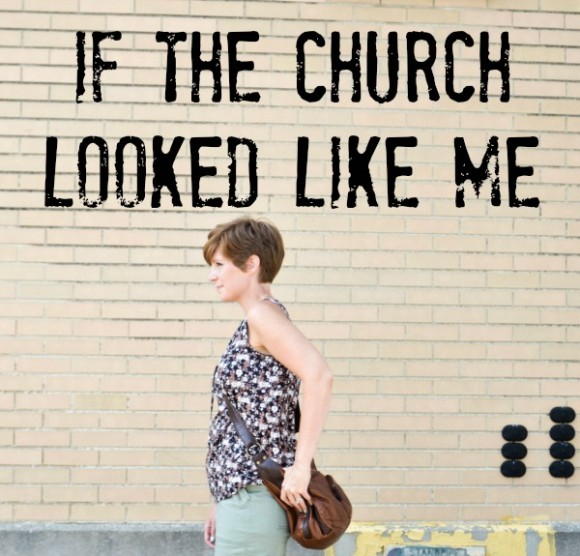 if the church looked like me