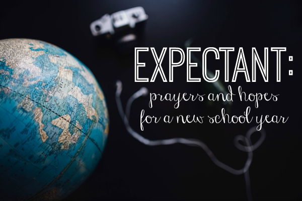prayers and hopes for a new school year