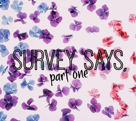 survey says, part one