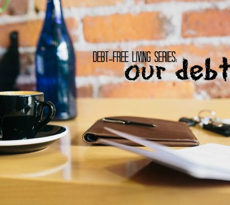 debt-free living series our debt