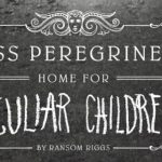 Miss-Peregrines-Home-for-Peculiar-Children-m