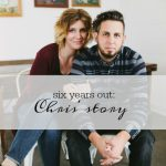 six years out chris story