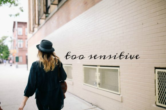 too-sensitive