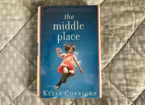 the-middle-place-by-kelly-corrigan